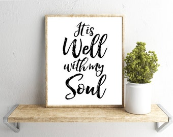 Printable Wall Art, It Is Well With My Soul, Home Decor, Instant Download