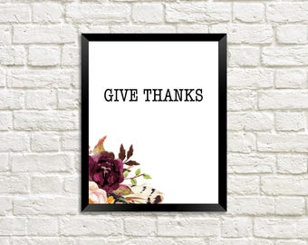 Give Thanks / Thank You Quote / Thanks be to God / Printable Wall Art / Gift for Her / Gift Ideas for Friends / Home Decoration