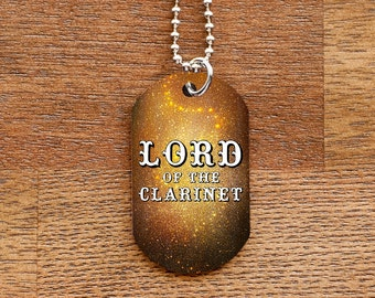 Lord of the Clarinet Dog Tag Necklace for Band Geeks
