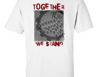 Working Class Hero T-Shirt War Together We Stand Workers Pride Punk Anarchy Oi