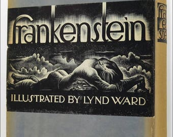 FRANKENSTEIN Or The Modern Prometheus, FIRST EDITION Hardcover Book, illustrated by Lynn Ward 1934