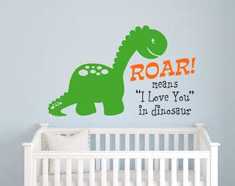 "Roar! Means "" I Love You"" In Dinosaur // Dinosaur Wall Decal // Playroom Art // Nursery Wall Decal // Boys Bedroom Art // Dinosaur Decor"