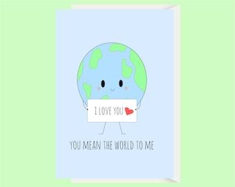 Cute World Love Card / World Anniversary Card / Funny Love Card / Funny Anniversary Card / Boyfriend Card / Girlfriend Card / Funny Pun Card