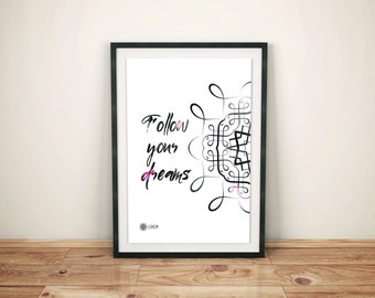 Instant download Print Follow your dreams, Motivational Wall art decor, Printable typhography quote, Inspirational art, Eco friendly poster.
