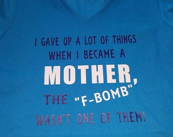 Mother F Bomb shirt