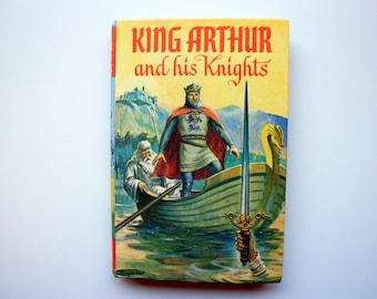 King Arthur and His Knights (1968 impression) By Stuart Campbell -  Boys and Girls Library Classics