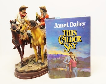 This Calder Sky/Janet Dailey/Book/Western/Romance/Modern Western/Calder Ranch Series/Dailey/First Edition/1981/Hardcover/Romantic Western