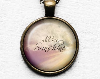 You Are My Sunshine Pendant and Necklace