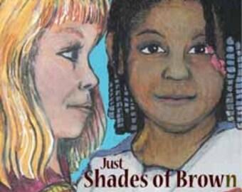 Just Shades of Brown by Lana Duncan Hartgraves