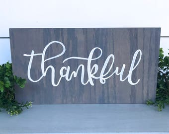 Thankful | Hand Painted Wood Sign | Calligraphy Home Decor | Housewarming Gift