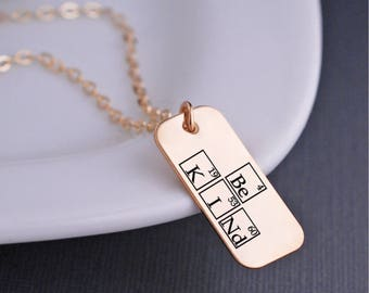 Be Kind Periodic Table Elements Necklace, Inspirational Jewelry, Science Necklace, Geek Jewelry