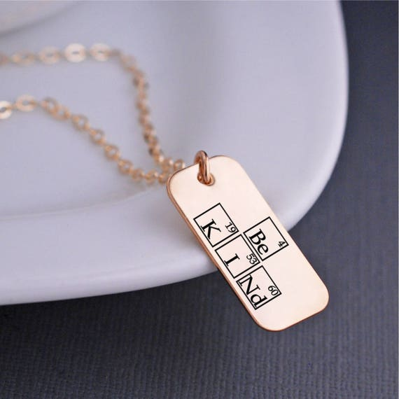 Be kind periodic table elements necklace inspirational urtaz Image collections