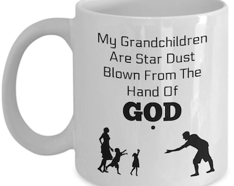 Grandparents Coffee Mug - My Grandchildren Are Star Dust - White Ceramic - Excellent Gifts For Friend , Him , Her , Coworker - 11 And 15 Oz
