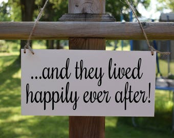 And They Lived Happily Ever After Wedding Sign, wedding ceremony sign
