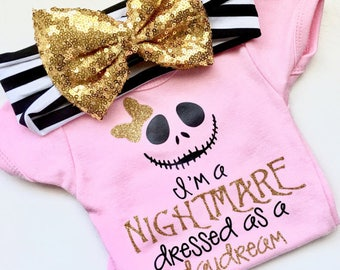 Iu0027m A Nightmare Dressed As A Daydream, Nightmare Before Christmas, Jack And  Sally, Disney, Bodysuit, Baby Girl, Baby Shower