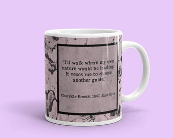Jane Eyre Mug, Charlotte Bronte, Jane Eyre Quote, Classic Literature Gifts, Classic Lit Mug,