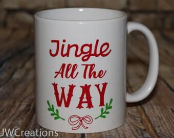 Jingle all the way coffee cup