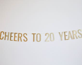 Cheers to 20 Years Banner - Anniversary Party Banner, Birthday Banner, 20th Birthday Banner, 20th Anniversary Party