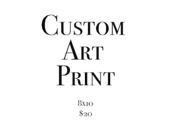Made to Order Hand Lettered Print
