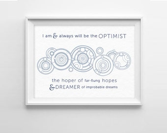 Doctor Who Quote Art Print  -  Optimist - Whovian Gift