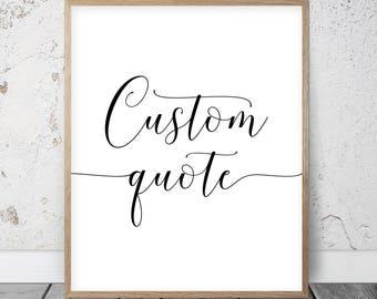 Custom Quote Print, Personalized Prints, Custom Handwriting, Custom  Typography Custom Poster Custom Calligraphy Wall Art Custom Design Print