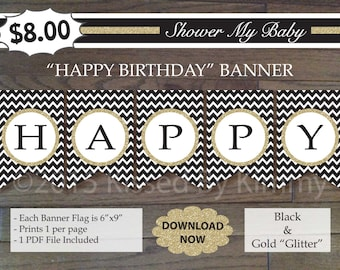 Black & Gold HAPPY BIRTHDAY Banner - 75% Off- Printable Birthday Banner- Black Gold Glitter -Chevron Party - Retro Art Deco - 21-G43