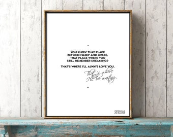 Peter Pan print, romantic wall art, bedroom decor, Peter Pan quote, black and white, I'll always love you