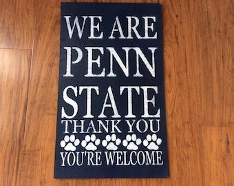 We Are Penn State sign