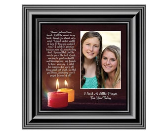 I Said a Prayer for You Today,  Picture Frame 10x10 6313