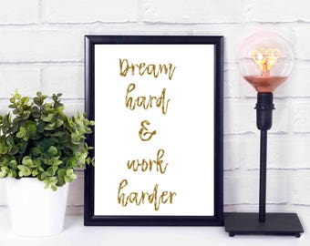dream hard and work harder love,heart.printables,at home,decor,wall,instant download,print,quote 16x20 8x10