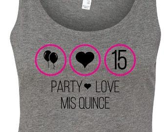 Party/Love/Mis Quince Crop Top Tank