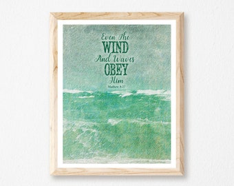 Scriptures, Wind And Waves Obey Him, Seascape, God Inspired, Ocean Scene, Religious Gift, Ocean, Christian Wall Art, Christian Art,