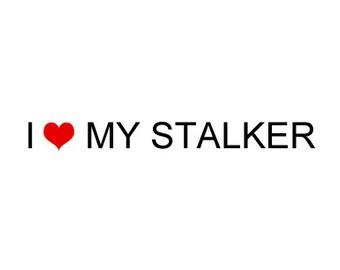 Valentines Card or Gift - From your Secret Admirer or Stalker - I Heart My Stalker
