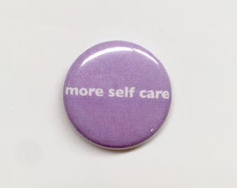 More Self Care Button