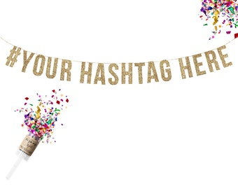 Personalized  # Hashtag Gold Glitter Garland. Custom Wedding Sign. Custom Adult Birthday. Custom Birthday Banner