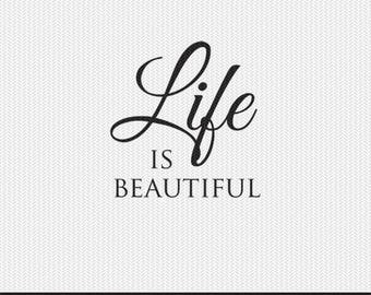 life is beautiful svg dxf file instant download silhouette cameo cricut clip art commercial use