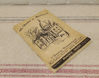 Vintage French Song Book / Les Chansons de Montmartre / 1930's / French Music Book