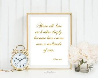 Above all, 1 Peter 4:8, Bible Verse, Christian Wall Art, Scripture Wall Art, Gold Bible Verse, Valentine's Day Gift, Graduation Gift, DT303