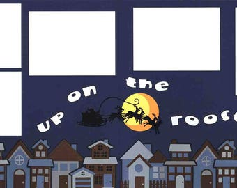Up on the  Rooftop Christmas 12x12 Premade Scrapbook Pages