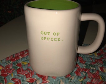 Rae Dunn Out of Office mug