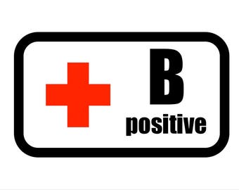 Medical Patch - Blood Type B POSITIVE - Embroidered