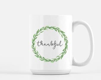 Thankful Mug   Mug   Tea Mug   Coffee Mug   Mom Mug   Farmhouse Mug   Gift for her   Gift for friend   Birthday Gift   Thanksgiving