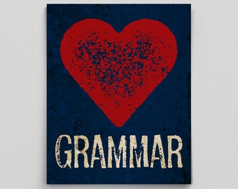 Grammar Love English Librarian Print Gift Teacher Gifts for Teachers Typographic Print English Gifts Gag Gift Office Decor