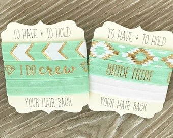 Mint Gold- Hair Tie-To Have & To Hold Your Hair Back-Bride Tribe-My I Do Crew-Bridesmaids-Wedding-Elastic Hair Ties-