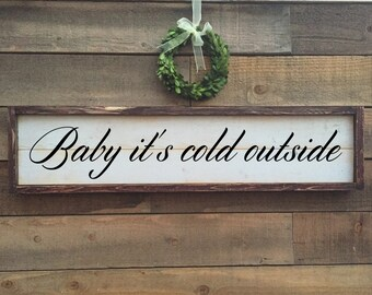Baby its cold outside, vintage Home Decor, holiday decor