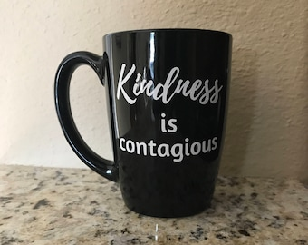 Kindness is Contagious 16 oz coffee or tea mug | 16 ounce ceramic mug