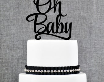 Oh Baby Cake Topper Custom Cake Topper Baby Shower Cake Topper Acrylic Cake Topper Monogram Cake Topper Baby Shower Gender Reveal - (T188)