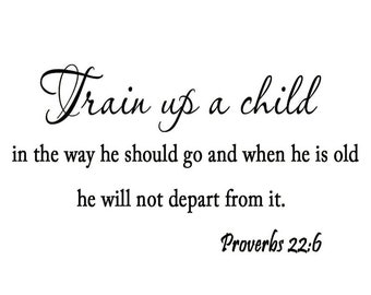 VWAQ Train Up a Child in the Way He Should Go Proverbs 22 6 Wall Decal Religious Bible Scripture Wall Art
