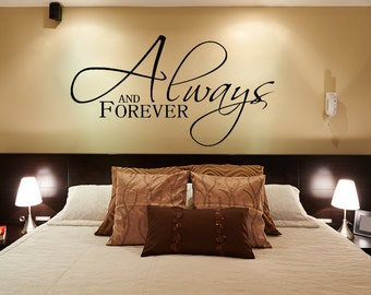 Bedroom Wall Decal - Always and Forever - Master Bedroom Wall Decal - Inspirational Quote - Always and Forever Sign - Vinyl Decal