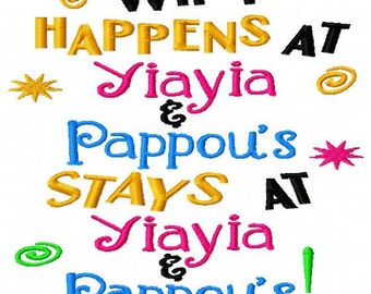 What Happens at Yiayia and Pappou's Stays at Yiayia and Pappou's - Machine Embroidery Design - 8 Sizes